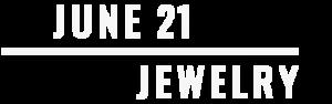 JUNE 21 JEWELRY